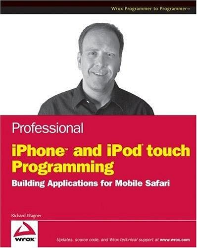 Professional iPhone and iPod touch Programming