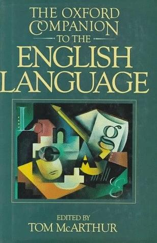 The Oxford Companion to the English Language (Oxford Companion to English Literature)